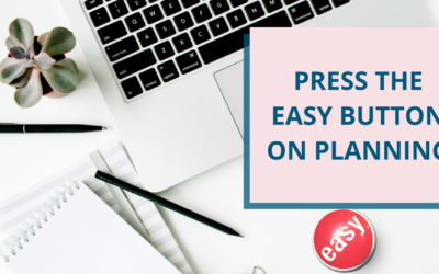 Press the Easy Button on Planning