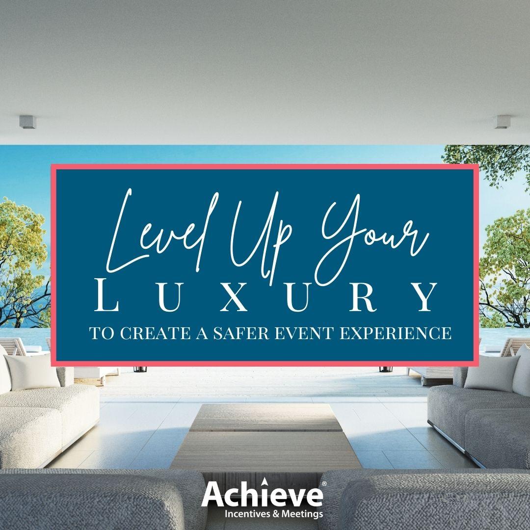 Level Up Your Luxury